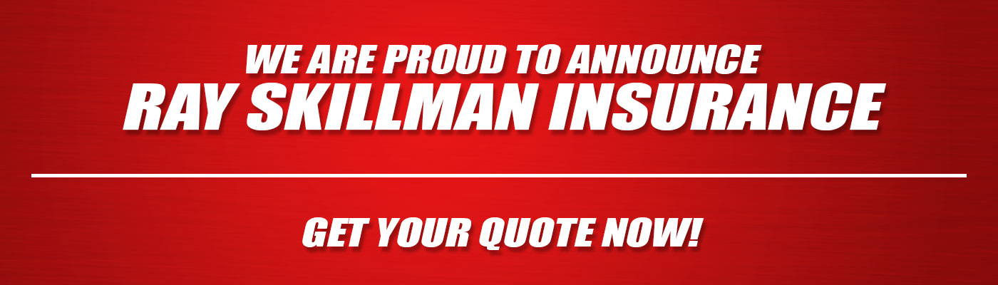 Get Your Quote Now From Ray Skillman Insurance